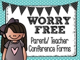 Parent Teacher Conference Pack- Worry-Free Conferences!