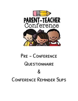 Parent/Teacher Conference - Pre Conference Questionnaire and Reminders
