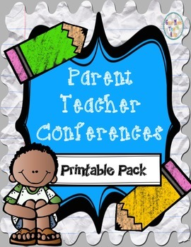 Parent Teacher Conference Forms -  Printable Pack