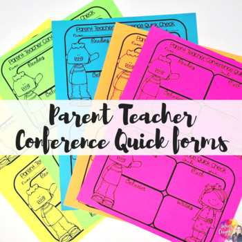 Parent Teacher Conference Quick Forms