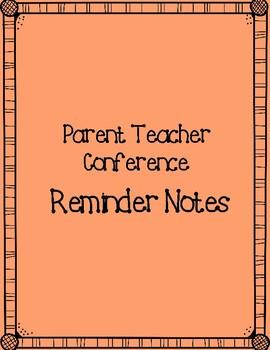 Parent Teacher Conference Reminder Note