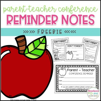 FREE Parent-Teacher Conference Reminder Notes