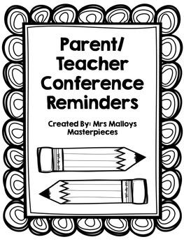 Parent/Teacher Conference Reminders