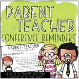 Parent Teacher Conference Reminders