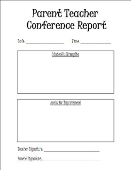 Parent Teacher Conference Report