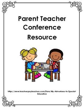 Parent Teacher Conference Resource