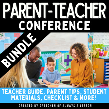 Parent-Teacher Conference Resource Bundle