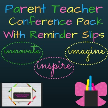 Parent Teacher Conference Resource & Reminder Slips