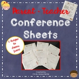 Parent-Teacher Conference Sheet