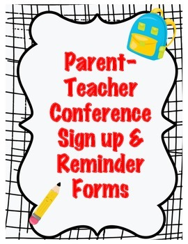 Parent Teacher Conference Sign up and Reminder