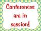 Parent-Teacher Conference Signs Freebie
