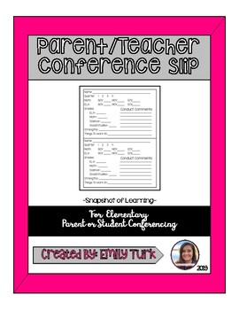 Parent/Teacher Conference Slip