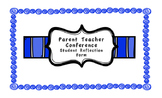 Parent Teacher Conference - Student Reflection Form