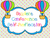 Parent Teacher Conference Student Self Reflections