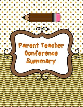 Parent Teacher Conference Summary