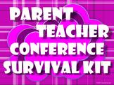 Parent Teacher Conference Survival Kit BUNDLE
