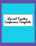 FREE Parent Teacher Conference Template