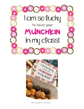 Parent Teacher Conference Treat- I am so lucky to have your MUNCHKIN in my class