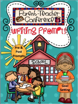 Parent Teacher Conference Writing Prompts {15 Prompts}