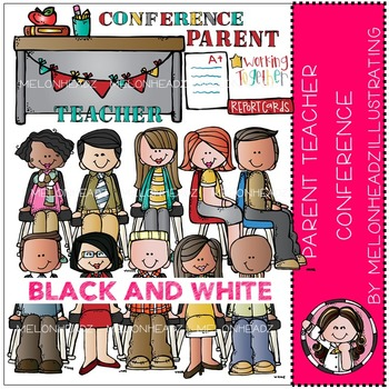 Parent Teacher Conference by Melonheadz BLACK AND WHITE