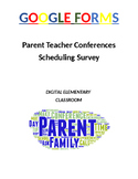 Parent Teacher Conferences: Google Form Scheduling