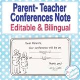 Parent-Teacher Conferences Note: Bilingual