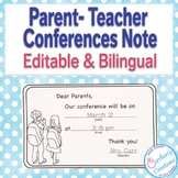 Parent-Teacher Conferences Reminder Note in English and Spanish : Editable