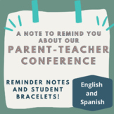 Parent-Teacher Conferences Reminders and Bracelets: In Spanish and English!