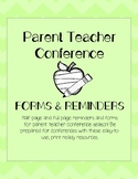 Parent Teacher Conferences: Reminders and Forms PRINTABLES