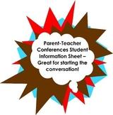 Parent-Teacher Conferences Student Information Form CLASS SET