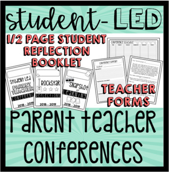 Student Led Conference - Parent Teacher Conference - UPDATED 8/20/19