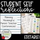 Parent Teacher Conferences- Student Self Reflections
