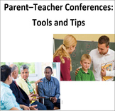 Parent-Teacher Conferences: Tools and Tips