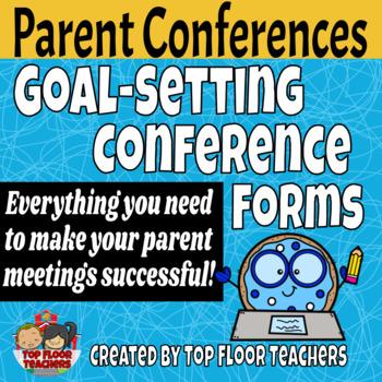 Parent-Teacher Goal Setting Conferences