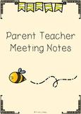Parent Teacher Meeting/Conference Notes