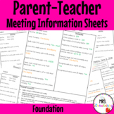 Foundation Parent Teacher Meeting - Student Information Sheets **EDITABLE**