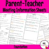 Foundation Parent Teacher Meeting Student Information Sheets EDITABLE