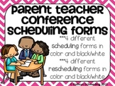 Parent-Teacher Conference Scheduling/Rescheduling Forms