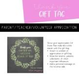 Parent/Teacher/Student/Volunteer Appreciation Gift Tag | EDITABLE