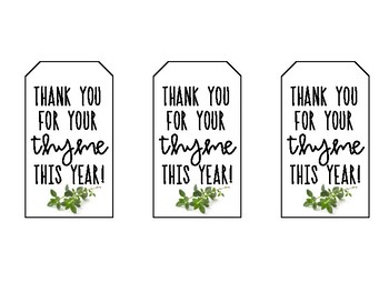"""Parent Volunteer End of Year Gift Tags """"Thank You For Your 'Thyme'"""" - FREEBIE!"""