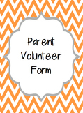 Parent Volunteer Form - EDITABLE