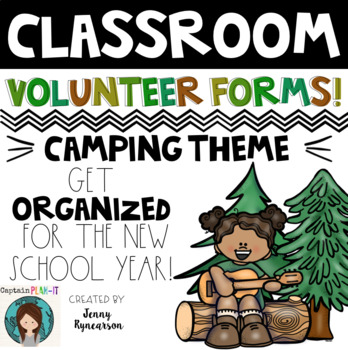 Parent Volunteer Forms! ~Camping Theme~