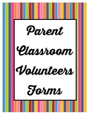 Parent Volunteer Forms - Print and Go- Includes Confirmati