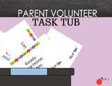 Parent Volunteer Task Tub
