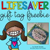 You're a Lifesaver Gift Tag Freebie