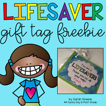 image about You're a Lifesaver Printable called Youre a Lifesaver Present Tag Freebie as a result of A Sunny Working day within just Very first