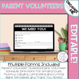 Parent Volunteers {Editable Forms}