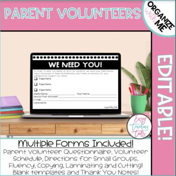 Parent Volunteers {Editable Forms}