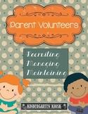 Parent Volunteers Recruiting Managing Maintaining