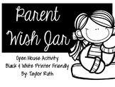 Parent Wish Jar Back To School Activity (Black and White Printer Friendly)